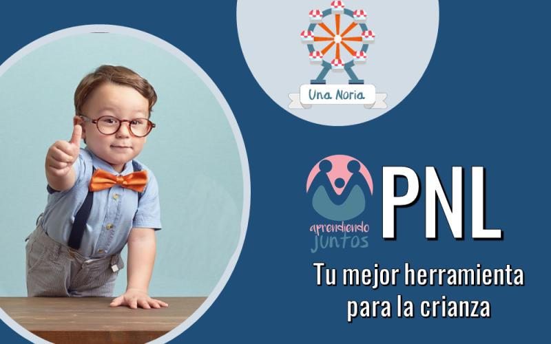 PNL_Tu_Mejor_Herramienta_Para_La_Crianza01